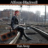 Play & Download Run Away by Alfonzo Blackwell | Napster