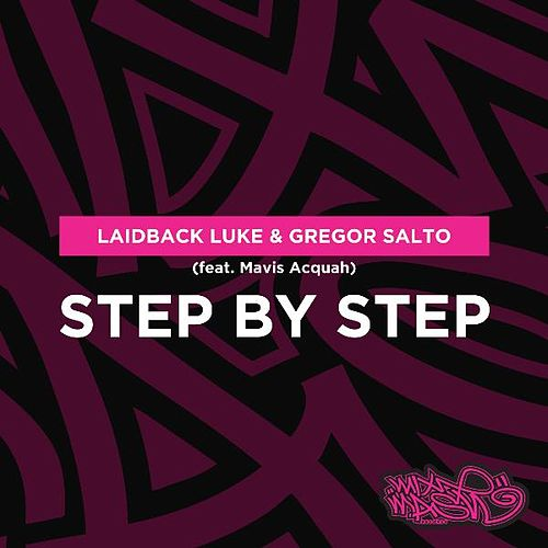 Step by Step (Radio Edit) [feat. Mavis Acquah] by Laidback Luke
