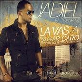 Play & Download La Vas a Pagar Caro by Jadiel | Napster