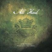 All Hail by Jovan Mackenzy