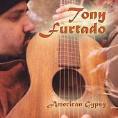 American Gypsy by Tony Furtado