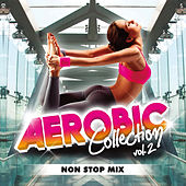 Play & Download Aerobic Collection Vol. 2 by Various Artists | Napster
