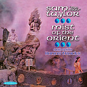Mist of the Orient and with Bonus Tracks by Sam