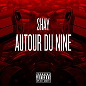 Play & Download Autour Du Nine by Shay | Napster