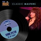 Play & Download Be My Baby by Ronnie Spector | Napster