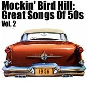 Mockin' Bird Hil: Great Songs of 50s, Vol. 2 de Various Artists