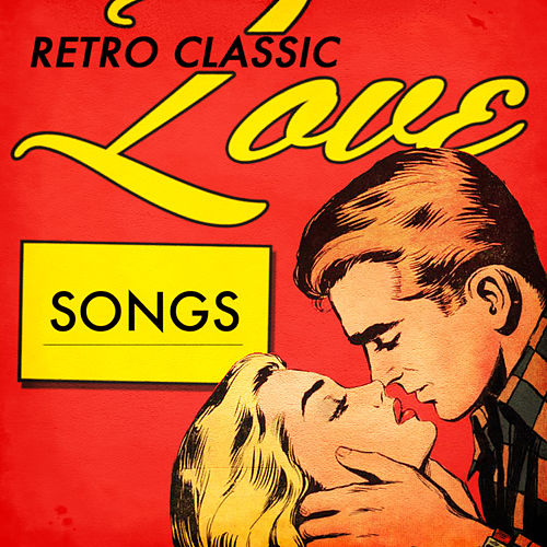Retro Classic Love Songs by Various Artists
