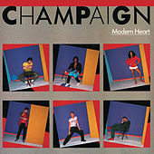 Play & Download Modern Heart by Champaign | Napster