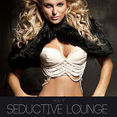 Play & Download Seductive Lounge, Vol. 9 by Various Artists | Napster