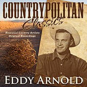 Play & Download Countrypolitan Classics - Eddy Arnold by Eddy Arnold | Napster