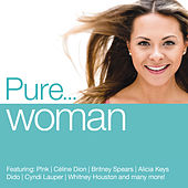 Pure... Woman von Various Artists
