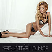 Play & Download Seductive Lounge, Vol. 12 by Various Artists | Napster