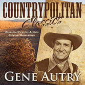 Play & Download Countrypolitan Classics - Gene Autry by Various Artists | Napster