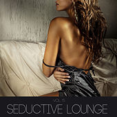 Play & Download Seductive Lounge, Vol. 15 by Various Artists | Napster