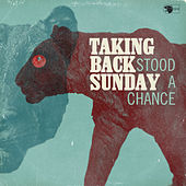 Play & Download Stood A Chance - Single by Taking Back Sunday | Napster