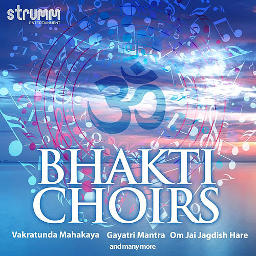 Bhakti Choirs by Om Voices