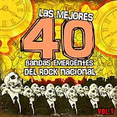 Play & Download Las Mejores 40 Bandas Emergentes del Rock Nacional by Various Artists | Napster