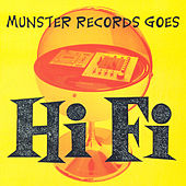 Munster Records Goes Hi Fi by Various Artists