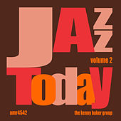 Play & Download Jazz Today Volume 2 by Kenny Baker | Napster