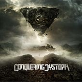 Play & Download Conquering Dystopia by Conquering Dystopia | Napster