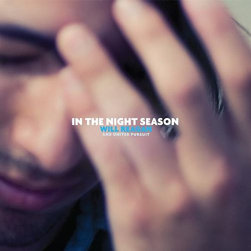 Play & Download In the Night Season by Will Reagan | Napster