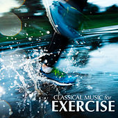 Classical Music for Exercise by David Moore