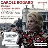 Play & Download Baroque Cantatas & Arias by Carole Bogard | Napster