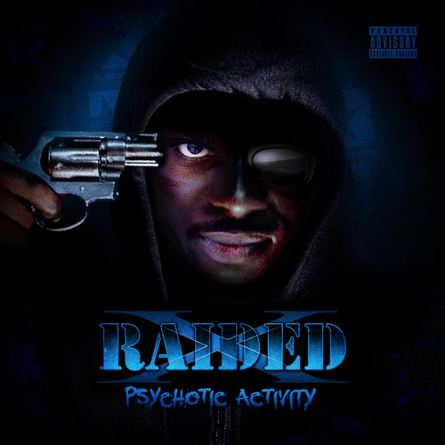 Play & Download Psychotic Activity by X-Raided | Napster