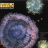 Play & Download Fireworks by Swiss Brass Consort | Napster