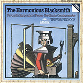 Play & Download The Harmonius Blacksmith by Trevor Pinnock | Napster