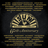 Play & Download Sun 60th Anniversary by Various Artists | Napster