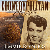 Play & Download Countrypolitan Classics - Jimmie Rodgers by Jimmie Rodgers | Napster
