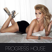 Play & Download Progress House, Vol. 13 by Various Artists | Napster