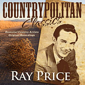 Play & Download Countrypolitan Classics - Ray Price by Ray Price | Napster