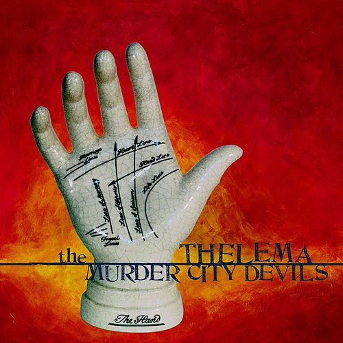 Play & Download Thelema by The Murder City Devils | Napster