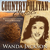 Play & Download Countrypolitan Classics - Wanda Jackson by Wanda Jackson | Napster