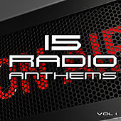 Play & Download 15 Radio Anthems by Various Artists | Napster