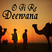 Play & Download O Ji Re Deewana by Ali | Napster