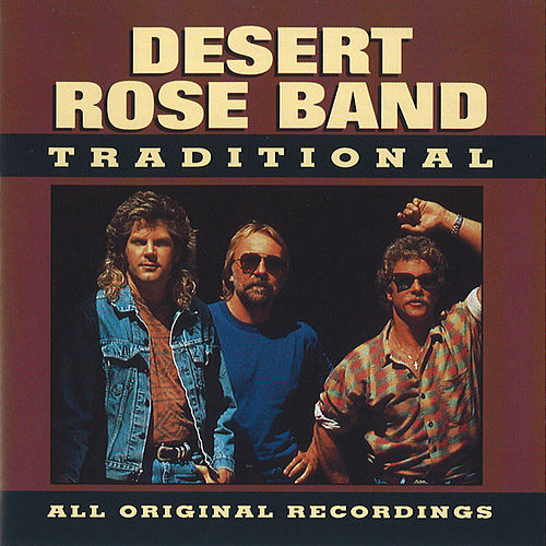 Traditional by Desert Rose Band