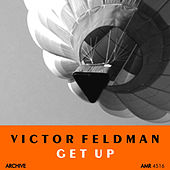 Play & Download Get Up by Victor Feldman | Napster