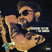 Live at Billy Bob's Texas by Jackson Taylor & the Sinners