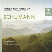 Play & Download Schumann - Symphonies Nos. 3 & 4 by Roger Norrington | Napster