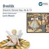 Play & Download Dvorak: Slavonic Dances Opp. 46 & 72 by Lorin Maazel | Napster