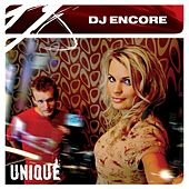 Play & Download Unique by DJ Encore | Napster
