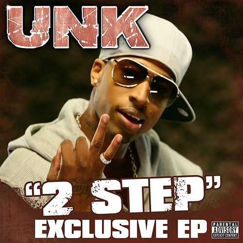 Play & Download 2 Step by Unk | Napster