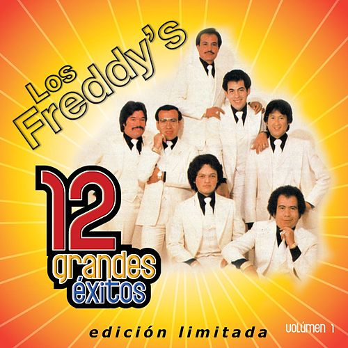Play & Download 12 Grandes exitos Vol. 1 by Los Freddy's | Napster