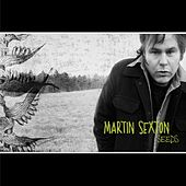Play & Download Seeds by Martin Sexton | Napster