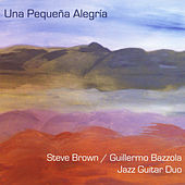 Una Pequena Alegria by Steve Brown