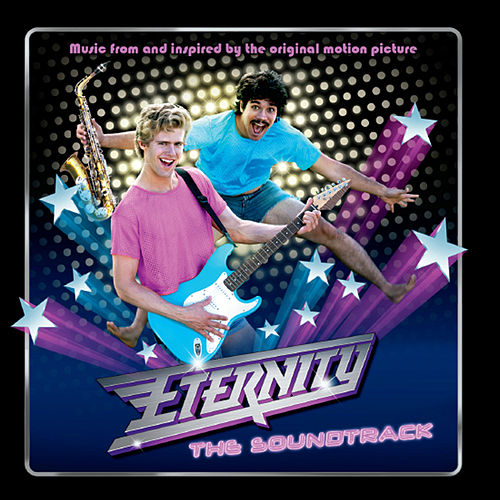 Play & Download Eternity: The Soundtrack by Various Artists | Napster