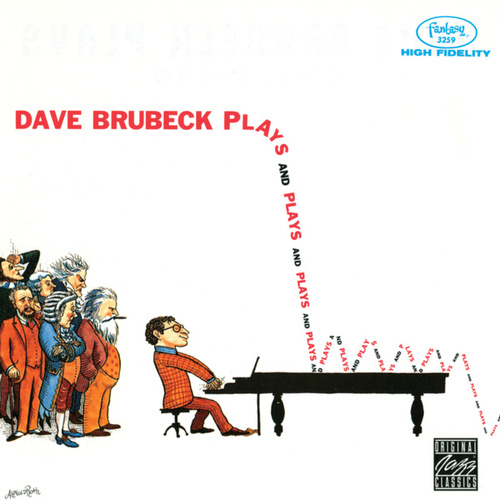 Plays And Plays And Plays by Dave Brubeck